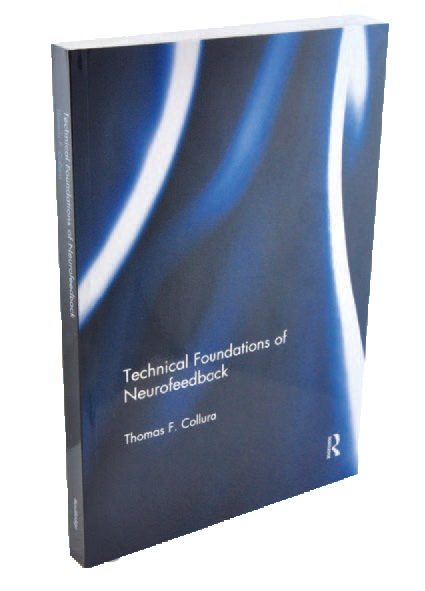 Technical Foundations of Neurofeedback Neurofeedback BrainMaster Products